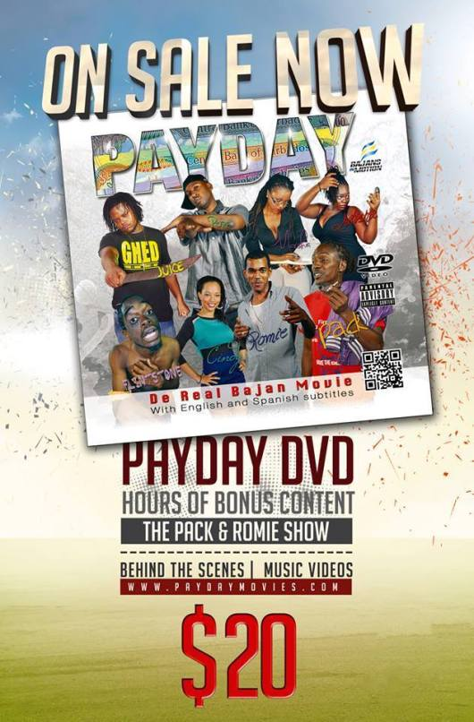 The breakout, award-winning Bajan movie PAYDAY has been released on DVD.